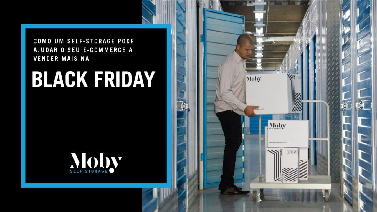 Como um Self-Storage pode ajudar o seu e-commerce a vender mais na Black Friday