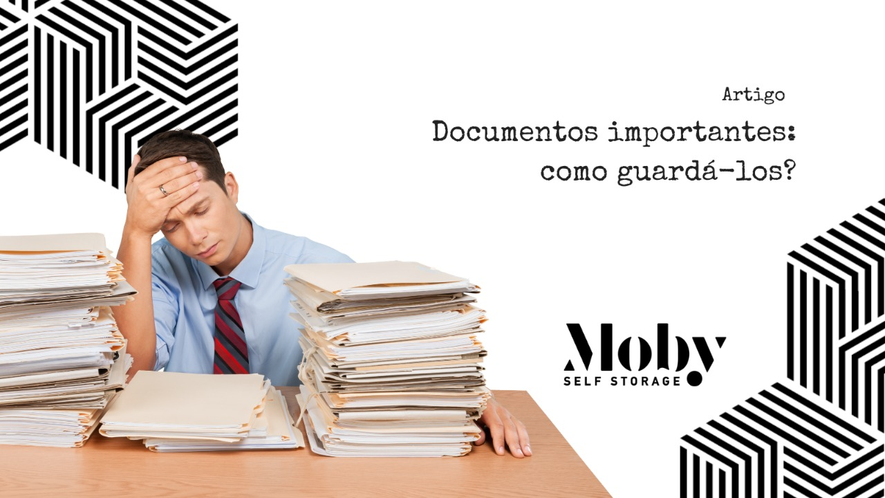 Documentos importantes: como guardá-los?